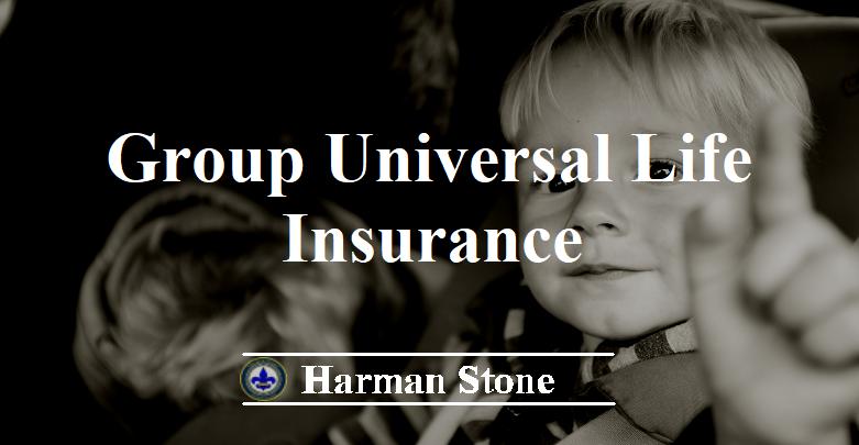 Group Universal Life Insurance - Harman Stone Corporation